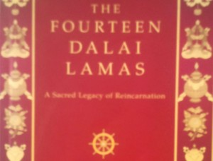 Book Review: The Fourteen Dalai Lamas by Glenn H. Mullin