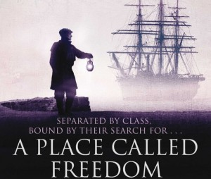 Book Review: A Place Called Freedom by Ken Follett