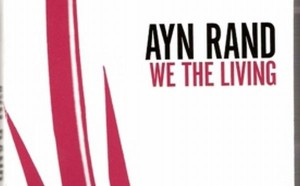 Book Review: We the Living by Ayn Rand
