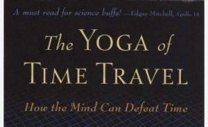 Book Review: The Yoga of Time Travel by Fred Alan Wolf